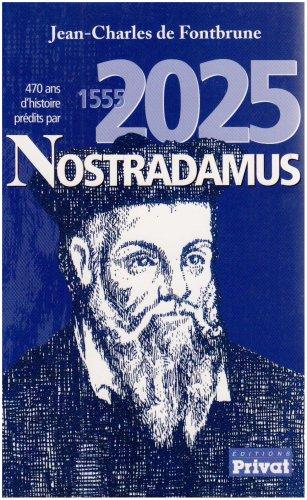 Rhagwelwyd 470 mlynedd o hanes gan Nostradamus: 1555-2025