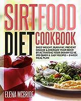 Sirtfood Diet Cookbook