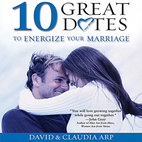10 Great Dates to Energize Your Marriage audiobook cover art