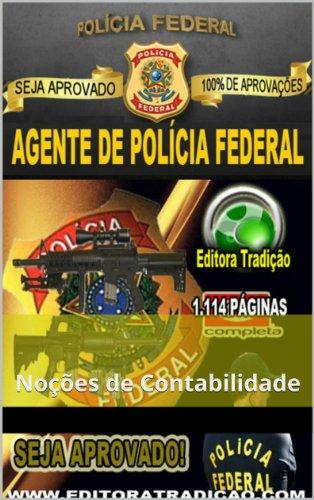 Polícia Federal 2014 - Agente de Polícia Federal: Módulo de Noções de Contabilidade (Portuguese Edition)