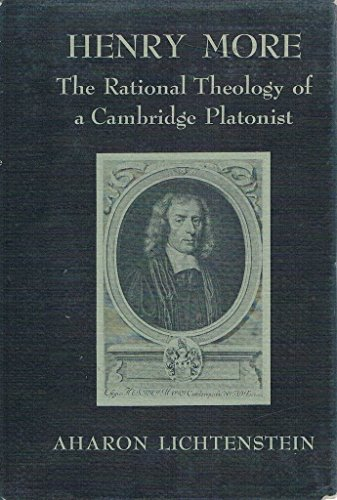 Henry More: The Rational Theology of a Cambridge Platonist