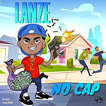 No Cap (Prod by GC54PROD) (2021 Remastered)