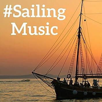 #Sailing Music