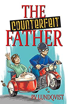The Counterfeit Father: A Tony Pandy Mystery by [PV Lundqvist]