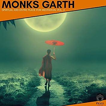 Monks Garth - Spiritual And Divine Place For Meditation, Vol. 2