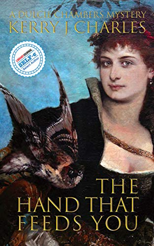 The Hand That Feeds You (The Dulcie Chambers Mysteries Book 6) (English Edition)