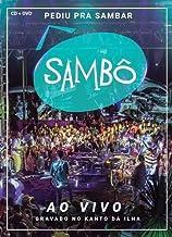 SAMBO - SAMBO - PEDIU PRA SAMBAR, SAMBO - AO VIV