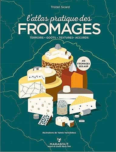 Latlas pratique des fromages
