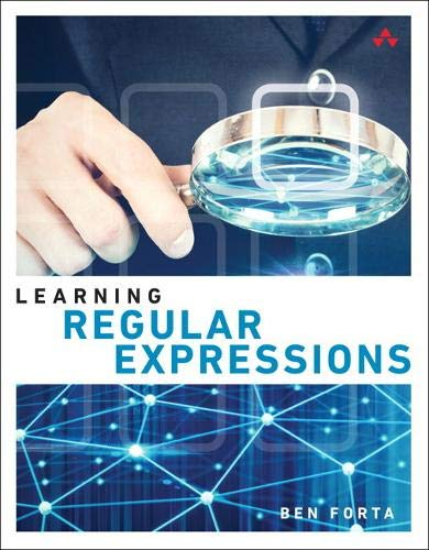 Learning Regular Expressions (Pearson Addison-Wesley Learning)