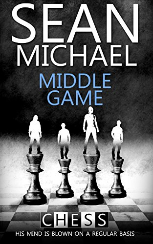 Middle Game (Chess Book 2)