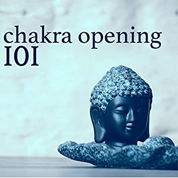 101 Songs for Chakra Opening - Karmic Soul, Deep Connection Music for Soul Healing