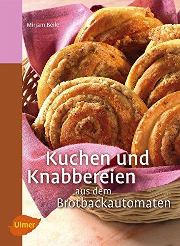 Kuchen und Knabbereien aus dem Brotbackautomaten