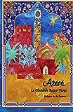 Azara, la Olvidada Reina Maga (2ª Edición)