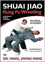 Shuai Jiao: Kung Fu Wrestling by Dr. Yang
