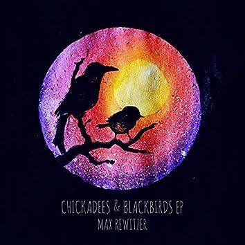 Chickadees & Blackbirds EP