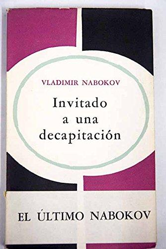 Invitado a una decapitación. Traducción del inglés por Silvia de García Díaz....