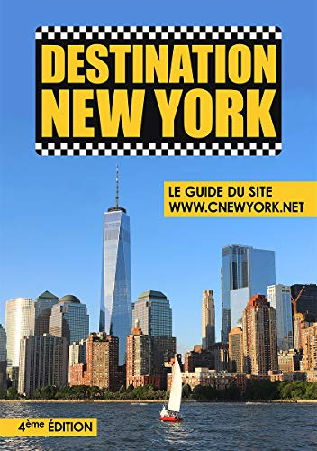 Destination New York - Le Guide du site ©New York.net...