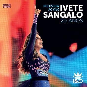 Multishow Ao Vivo - Ivete Sangalo 20 Anos (Live)