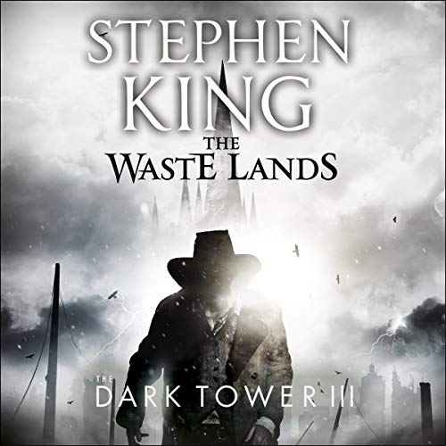 The Dark Tower III: The Waste Lands audiobook cover art