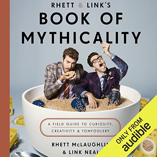 Rhett & Link's Book of Mythicality audiobook cover art