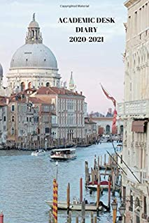 ACADEMIC DESK DIARY 2020-2021: A5 Diary Starts 1 August 2020 Until 31 July 2021.Stars. Venice .Paperback With Soft Water R...