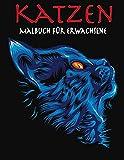 Katzen malbuch für erwachsene: Ein großartiges Malbuch für alle Fans von Katzen, Kunsttherapie und Achtsamkeitsmeditation.