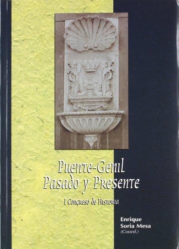 Puente Genil, pasado y presente: I Congreso de Historia (Estudios de Historia Moderna)