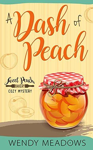 A Dash of Peach (Sweet Peach Bakery Book 1) (English Edition)