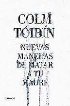Nuevas Maneras De Matar A Tu Madre / New Ways to Kill Your Mother
