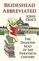 Brideshead Abbreviated: The Digested Read of the Twentieth Century