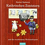Kathrinchen Zimtstern und die wundersame Weihnachtspost: Ein Adventskalender-Abenteuer
