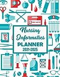 Nursing Informatics Planner: 5 Years Planner |...