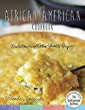 An African American Cookbook, Revised and Updated: Traditional and Other Favorite Recipes