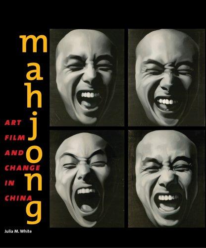 Mahjong: Art, Film, and Change in China