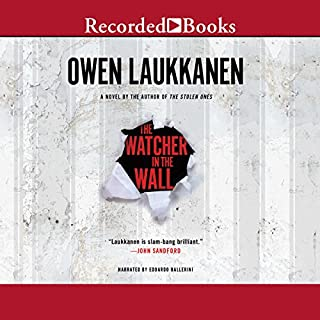 The Watcher in the Wall                   By:                                                                                                                                 Owen Laukkanen                               Narrated by:                                                                                                                                 Edoardo Ballerini                      Length: 9 hrs and 33 mins     44 ratings     Overall 4.0