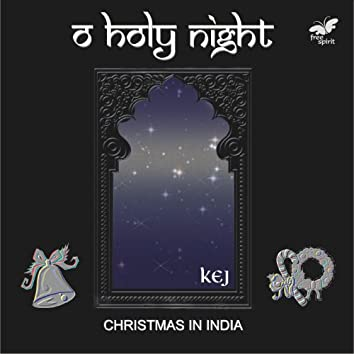 O Holy Night - Christmas in India