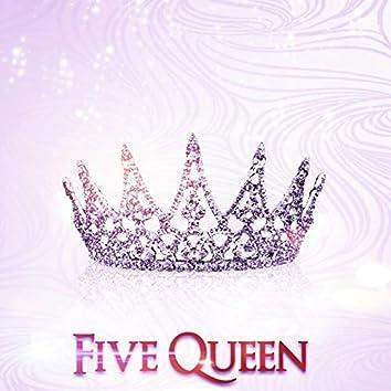 Five Queen
