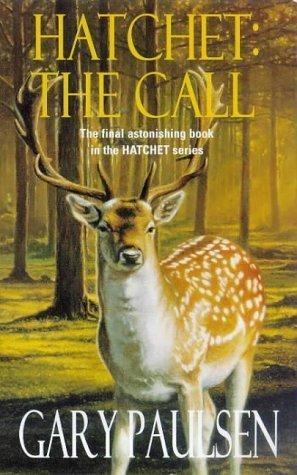 Hatchet: The Call by Gary Paulsen (1999-05-03)