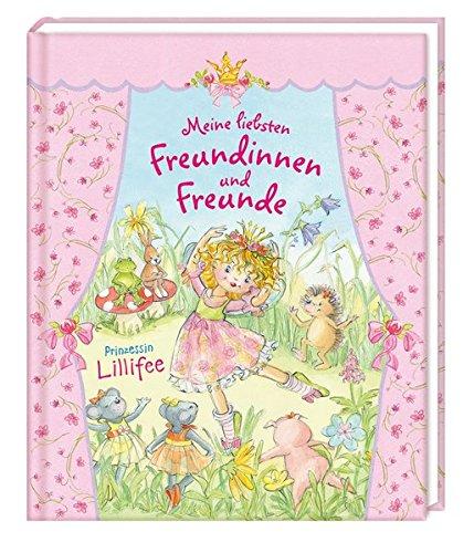 Prinzessin Lillifee - Meine liebsten Freundinnen und Freunde (Eintragbücher)