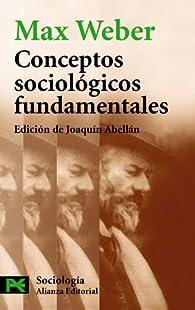 Conceptos sociológicos fundamentales par Max Weber