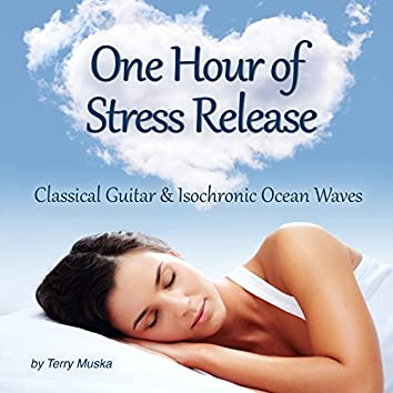Nearly One Hour of Stress Release - Classical Guitar & Isochronic Waves