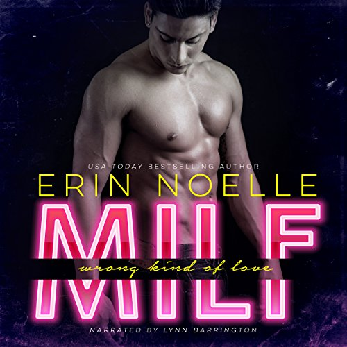 MILF: Wrong Kind of Love audiobook cover art