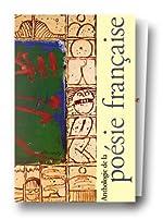 Anthologie de la poésie française, coffret de 2 volumes - Du Moyen-Age au XVIIe siècle - Du XVIIIe au XXe siècle de Martine Bercot
