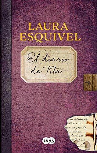 El Diario de Tita (El Diario de Como Agua Para Chocolate) / Tita's Diary (Como agua para chocolate / Like Water for Chocolate)