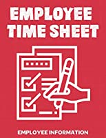 Employee Time Sheet: Track and Total Hours In, Out and Overtime Also Includes Employee & Office Notes Areas,Staff Daily Working Hours Shift Chart,Employee Work Schedule,Business Planner,Time Management,Employee Information,New Hire Sheet