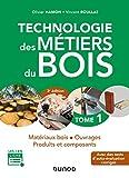 Technologie des métiers du bois ...
