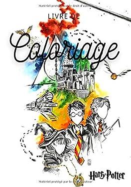 Livre de coloriage Harry Potter: Nouvelle Edition 2020-2021 (French Edition)
