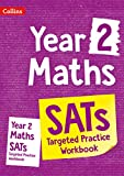 Year 2 Maths KS1 SATs Targeted Practice Workbook: For the 2021 Tests (Collins KS1 SATs Practice)