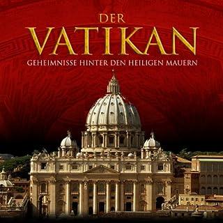 Der Vatikan. Geheimnisse hinter den heiligen Mauern Titelbild