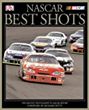 NASCAR Best Shots (NASCAR Library Collection (DK Publishing))
